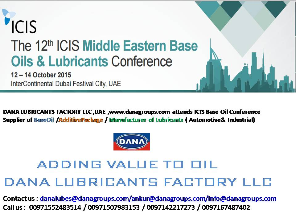 Dana lubricants factory llc at icis middle eastern base for Motor oil manufacturers in usa
